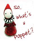 What's a Poppet?